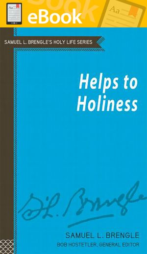 Helps to Holiness (Brengle Holy Life Series) **E-BOOK**