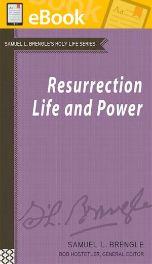 Resurrection Life and Power (Brengle Holy Life Series) **E-BOOK**