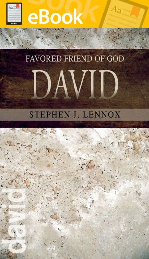 David: Favored Friend of God **E-BOOK**