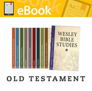 Wesley Bible Studies Old Testament Set of 10 Volumes **E-BOOK**