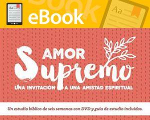 Amor Supremo: Una invitacion a una amistad espiritual **GRATIS**
