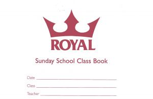 Royal Sunday School Class Book