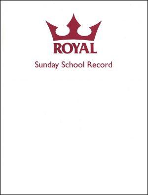 Royal Sunday School Record Book