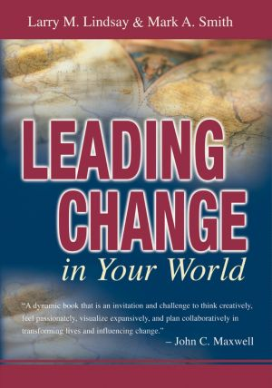 Leading Change in Your World