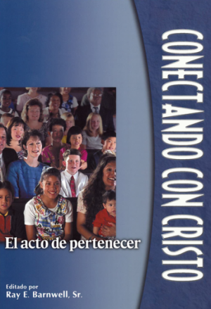 Conectando con Cristo: el acto de pertenecer  (Connecting to Christ: Belonging)