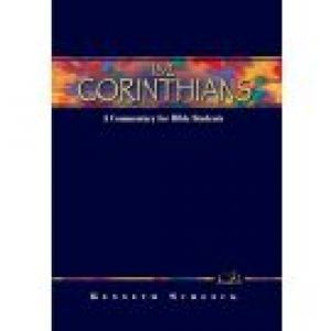 1 & 2 Corinthians: A Commentary for Bible Students (Wesley Bible Commentary Series)