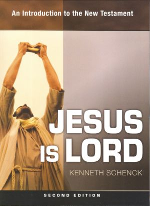 Jesus Is Lord: An Introduction to the New Testament