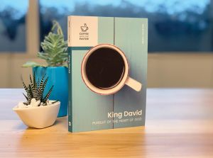King David: Pursuit of the Heart of God (Coffee with the Pastor series)