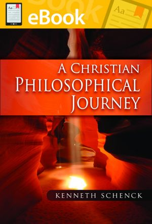A Christian Philosophical Journey ***E-Book***