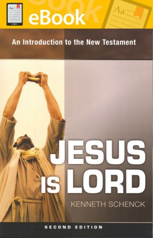 Jesus Is Lord: An Introduction to the New Testament **E-BOOK**