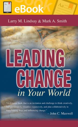 Leading Change in Your World **E-BOOK**