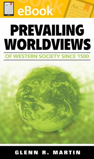 Prevailing Worldviews of Western Society Since 1500 **E-BOOK**