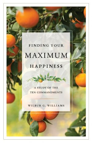 Finding Your Maximum Happiness: A Study of the Ten Commandments