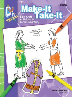 Wesley Early Elementary Make It/Take It Craft Activities  (Spring)