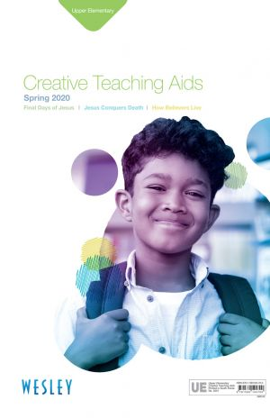 Wesley Upper Elementary Creative Teaching Aids (Spring)