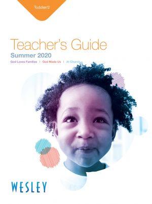 Wesley Toddler/2 Teacher's Guide (Summer)