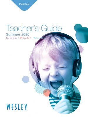 Wesley Preschool Teacher's Guide (Summer)