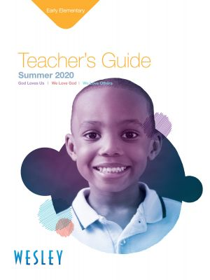 Wesley Early Elementary Teacher's Guide (Summer)