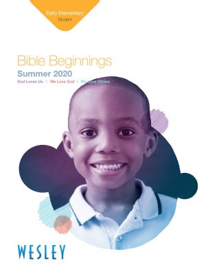 Wesley Early Elementary Bible Beginnings Student Book (Summer)