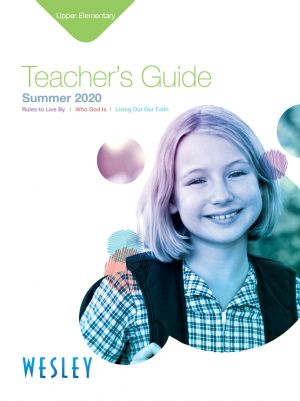 Wesley Upper Elementary Teacher's Guide (Summer)