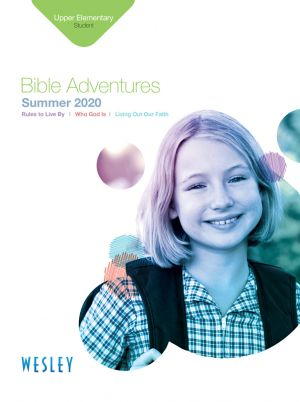 Wesley Upper Elementary Bible Adventures Student Book (Summer)