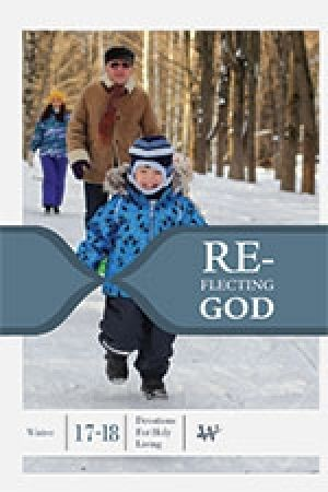 Word Action Reflecting God:  Devotions for Holy Living (Winter)