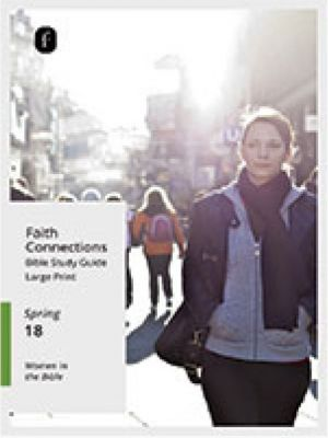Word Action Faith Connections Adult Bible Study Guide, Large Print (Spring)
