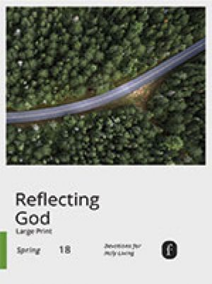Word Action Reflecting God:  Devotions for Holy Living, Large Print (Spring)