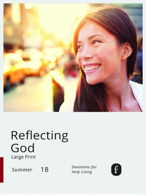 Word Action Reflecting God:  Devotions for Holy Living, Large Print (Summer)