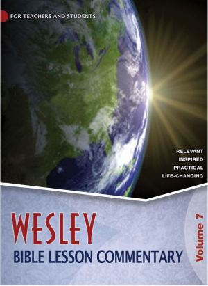 Wesley Bible Lesson Commentary Volume 7