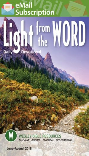 Light from the Word Email Subscription (Summer)