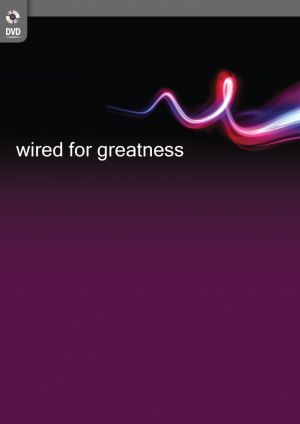 Wired for Greatness DVD