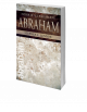 Abraham: Father of All Who Believe